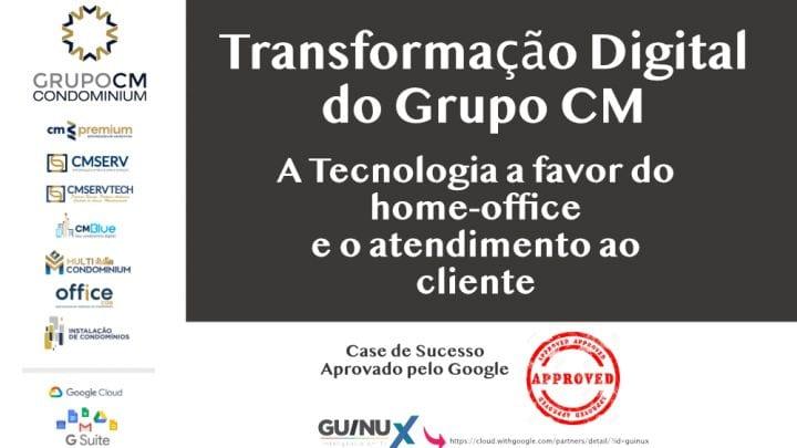 O papel da Guinux na transformação digital do Grupo CM Condominium
